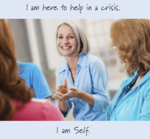 I am here to help in a crisis.
